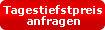 Tagestiefstpreis Sofortanfrage
